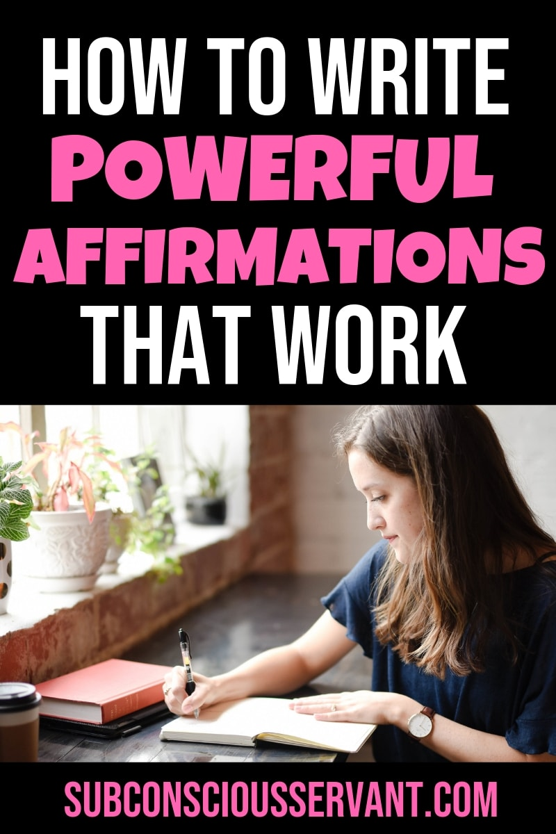 I\'m sure you already understand that affirmations are a great tool for helping you manifest with the law of attraction. They need to be done the correct way otherwise you might try them in vain. Here are 7 steps to writing powerful affirmations that get results. #SubconsciousServant #LawOfAttraction #Manifestation #LOA #Affirmations #Creation #Spirituality