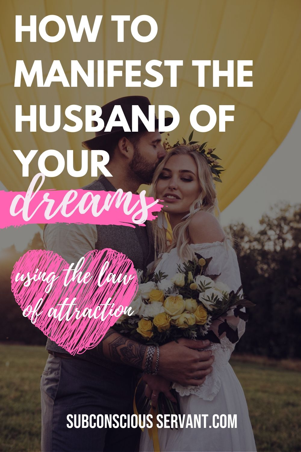 How To Attract A Husband - Law Of Attraction