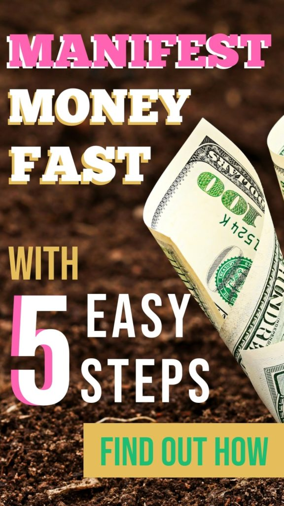 5 quick and easy steps to help you manifest money fast with the law of attraction, even if you need it within 24hrs. #manifesting #manifestmoney #lawofattraction #LOA #Abundence