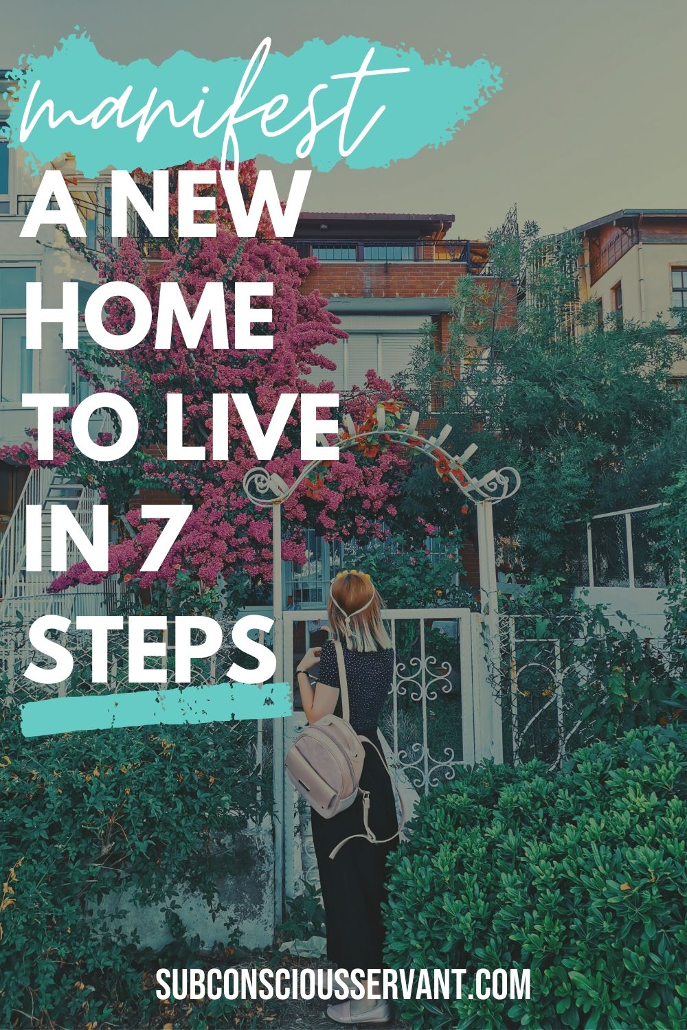 Manifest A New Place to Live In 7 Steps