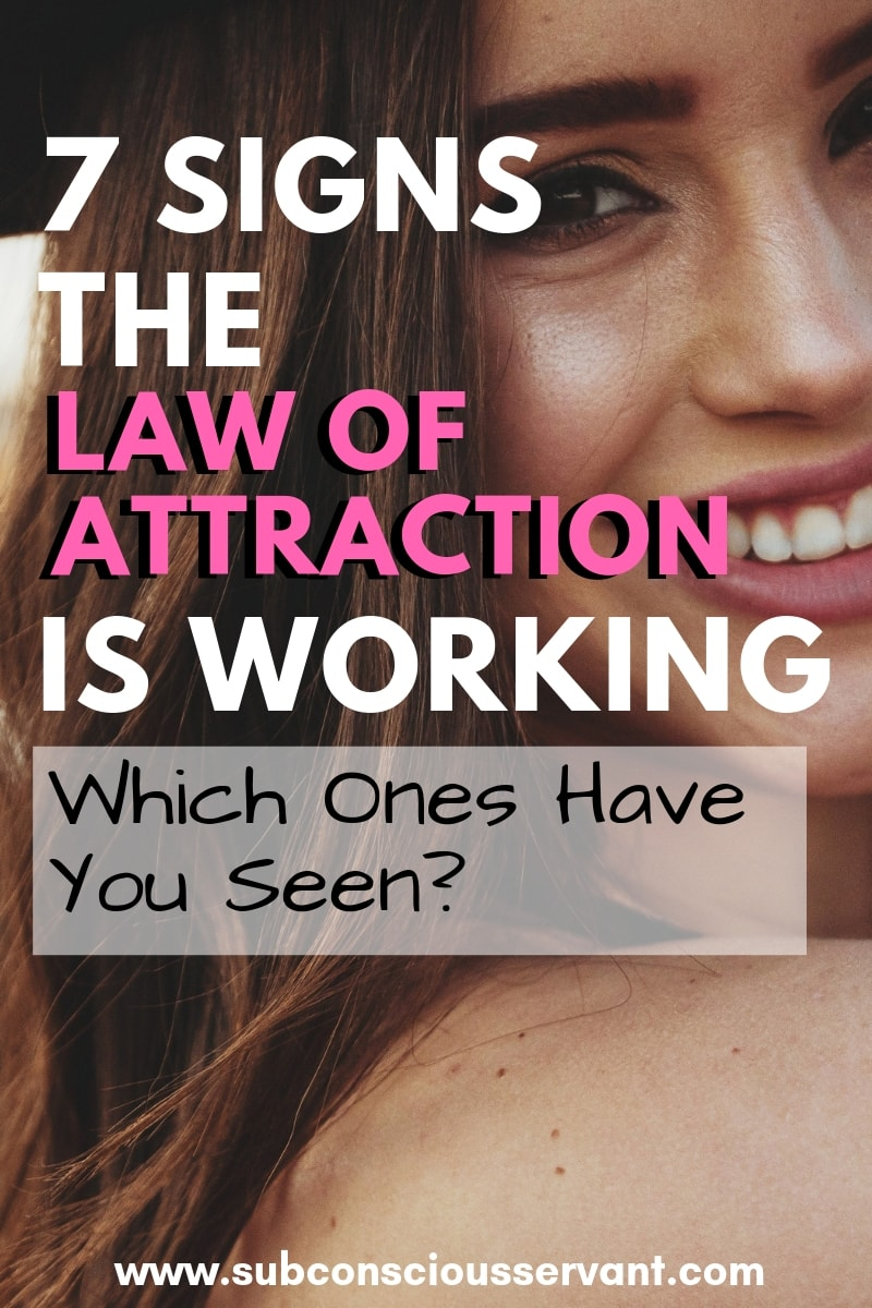 7 Signs The Law Of Attraction Is Working For You