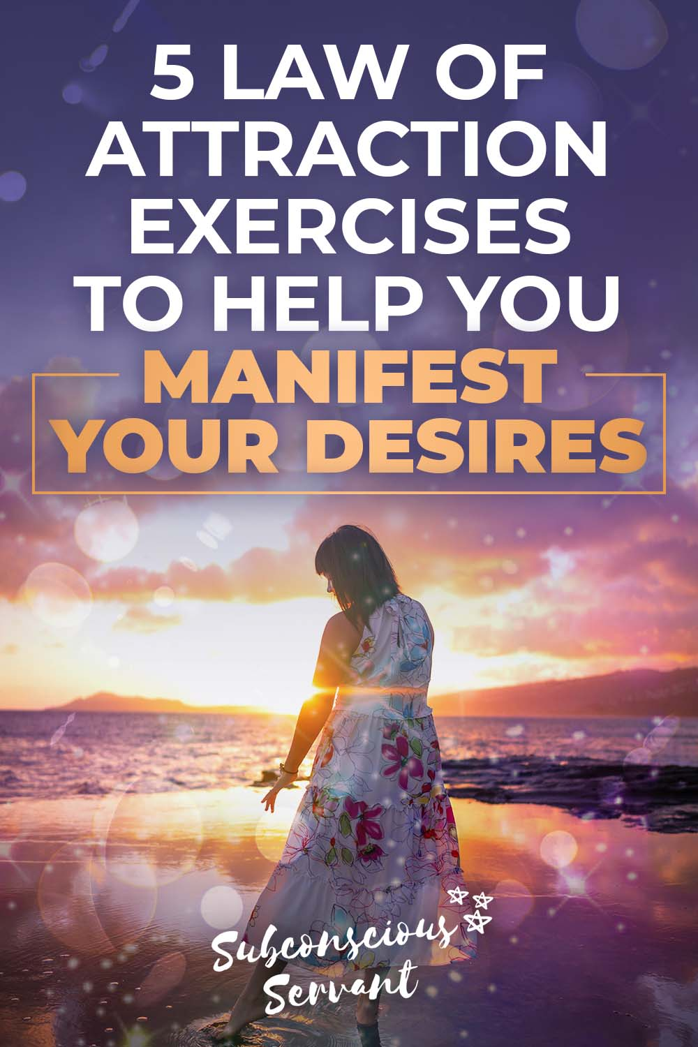 5 Law Of Attraction Exercises To Help You Manifest Your Desires