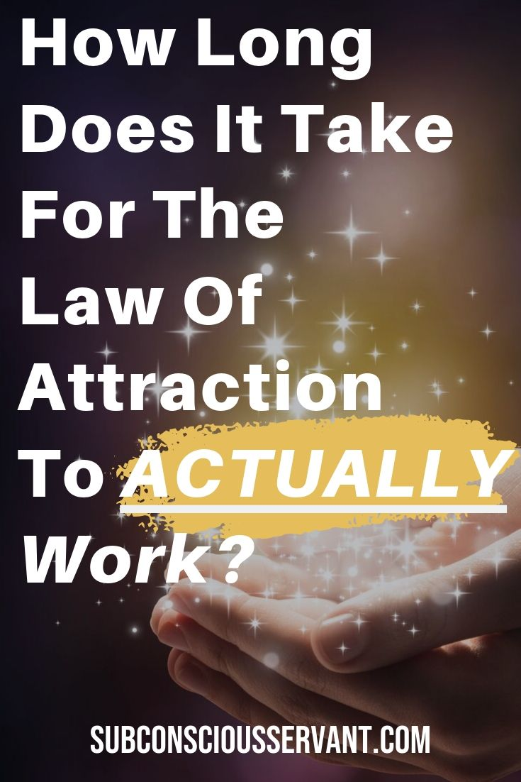 How long does it take for the law of attraction to actually start working to manifest your desires? #SubconsciousServant #Manifesting #LawOfAttraction