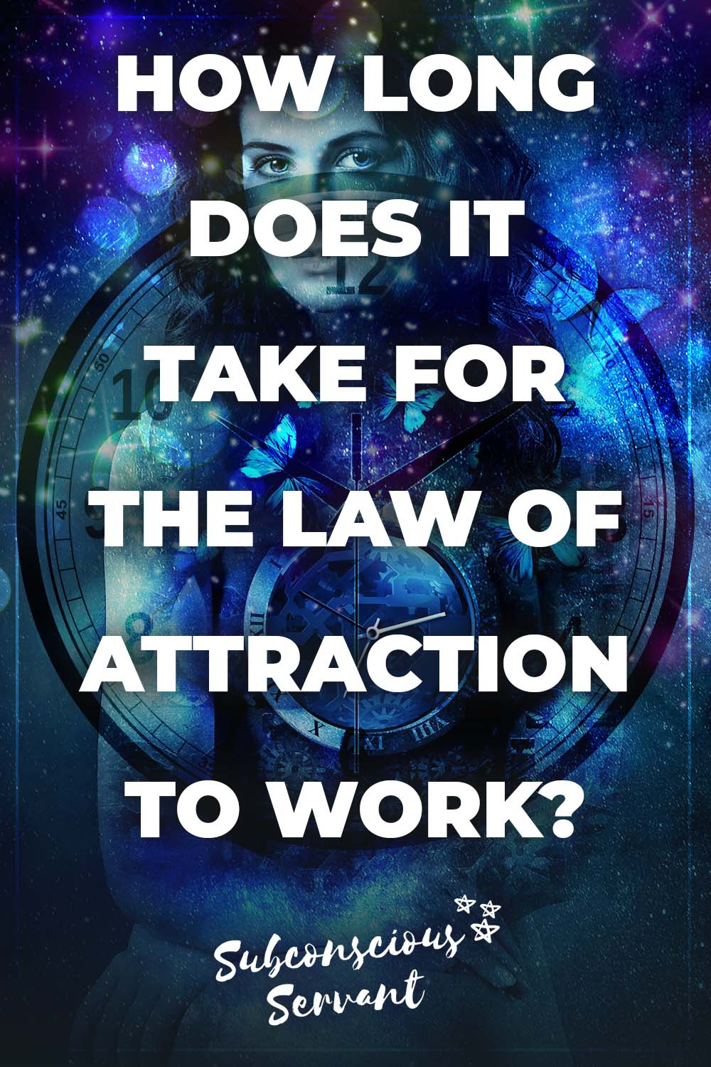 How Long Does It Take For The Law Of Attraction To Work?