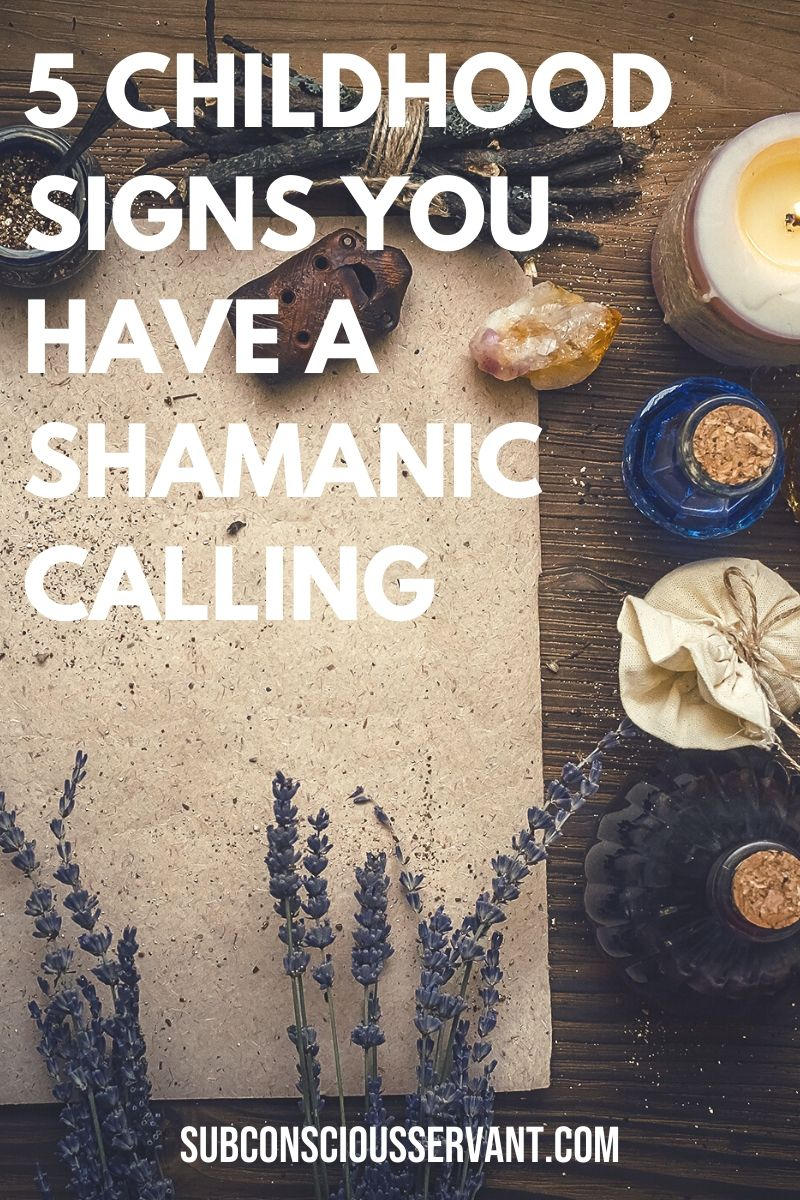 5 Key Childhood Signs Of Shamanic Calling