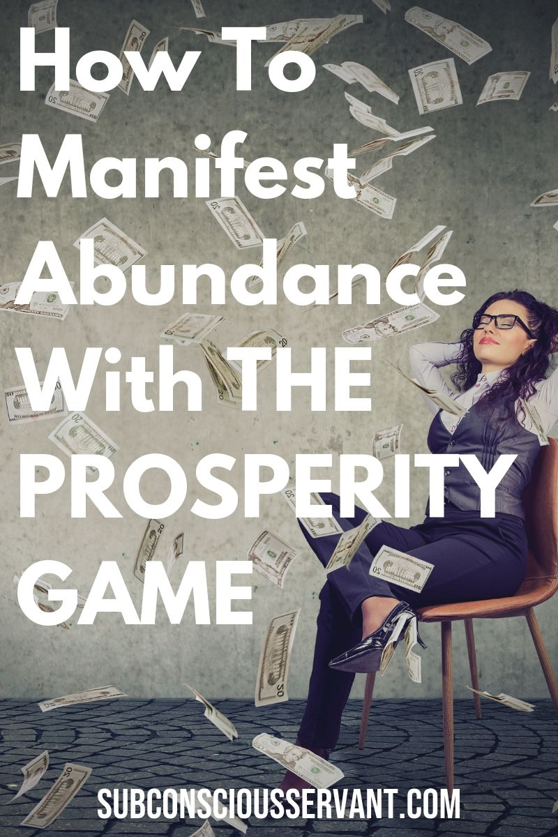 The Prosperity Game – A Powerful Way To Feel Abundant