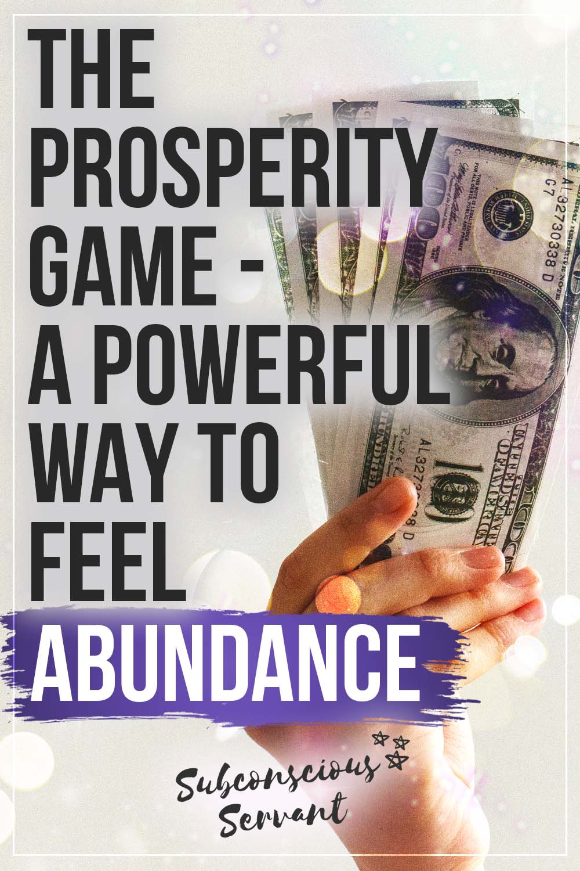 The Prosperity Game - A Powerful Way To Feel Abundant