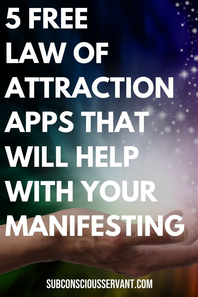 5 Free Law Of Attraction Apps That Will Help With Your Manifesting
