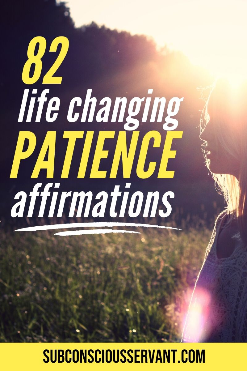 82 Affirmations For Patience That You Can Use Right Now
