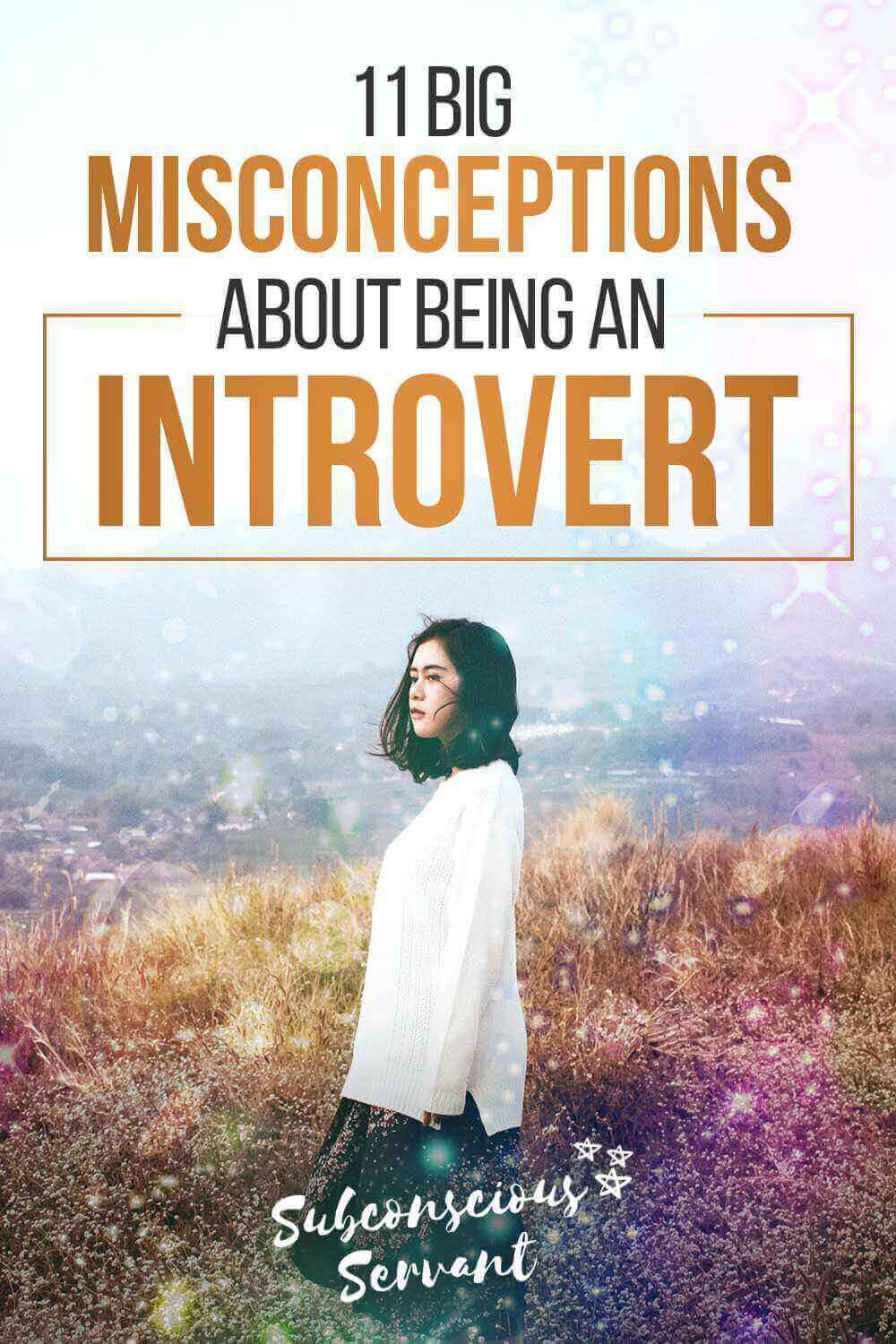 11 Big Misconceptions About Being an Introvert