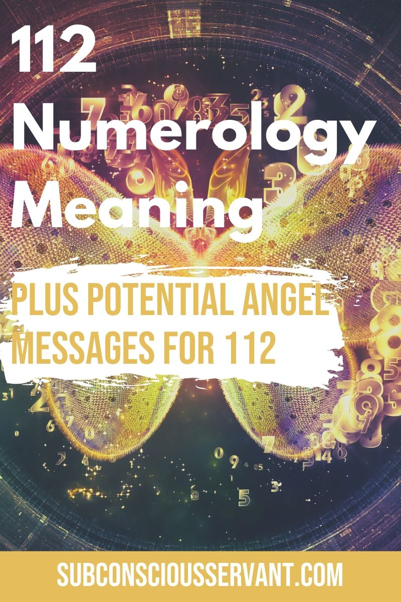 112 Numerology Meaning - Plus Potential Angel Messages For 112