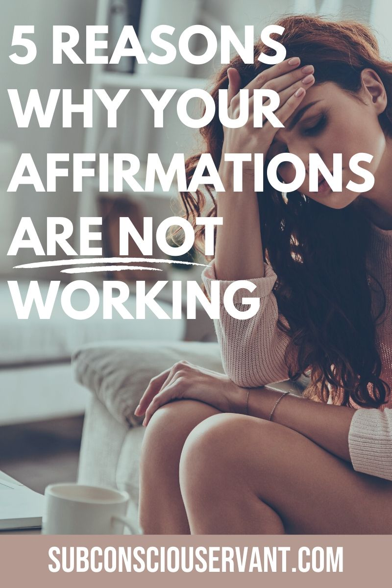 Are your affirmations not working? Do you feel like a robot repeating them with no real emotion? If so here are 5 reasons why your affirmations are not working... #Affirmations #Manifesting #LawOfAttraction #Spiritual