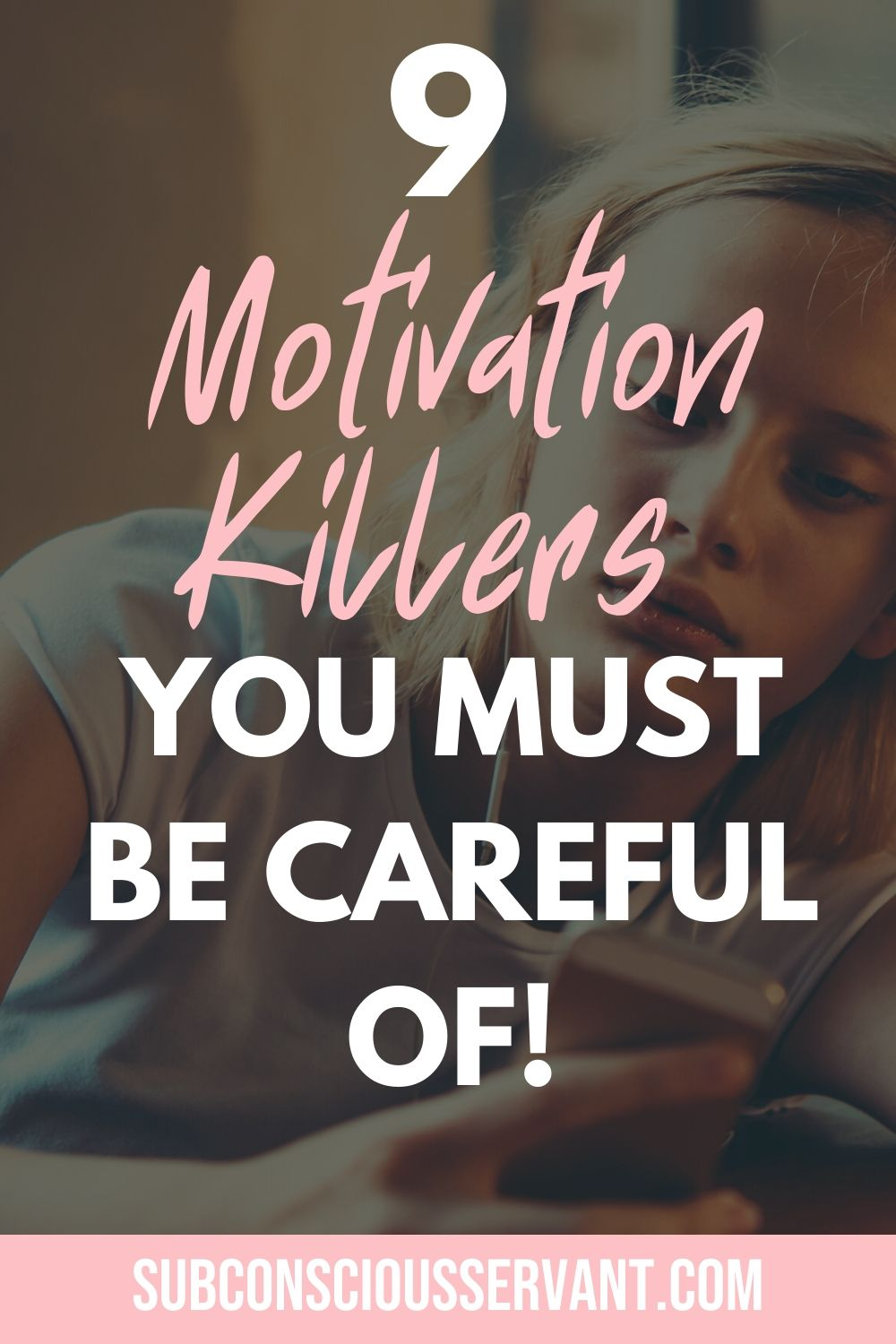 If you struggling to get motivated then you could be struggling with any of the 9 motivation killers. Just knowing these will help you see what you\'re doing so you can get fired up and motivated to take charge of your life. #Motivation #Motivated #Inspiration #Mindset