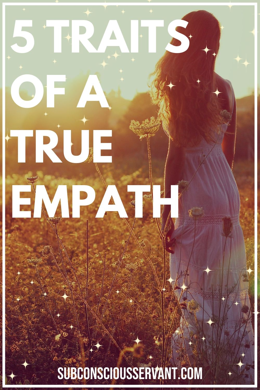 Five Traits of a TRUE Empath