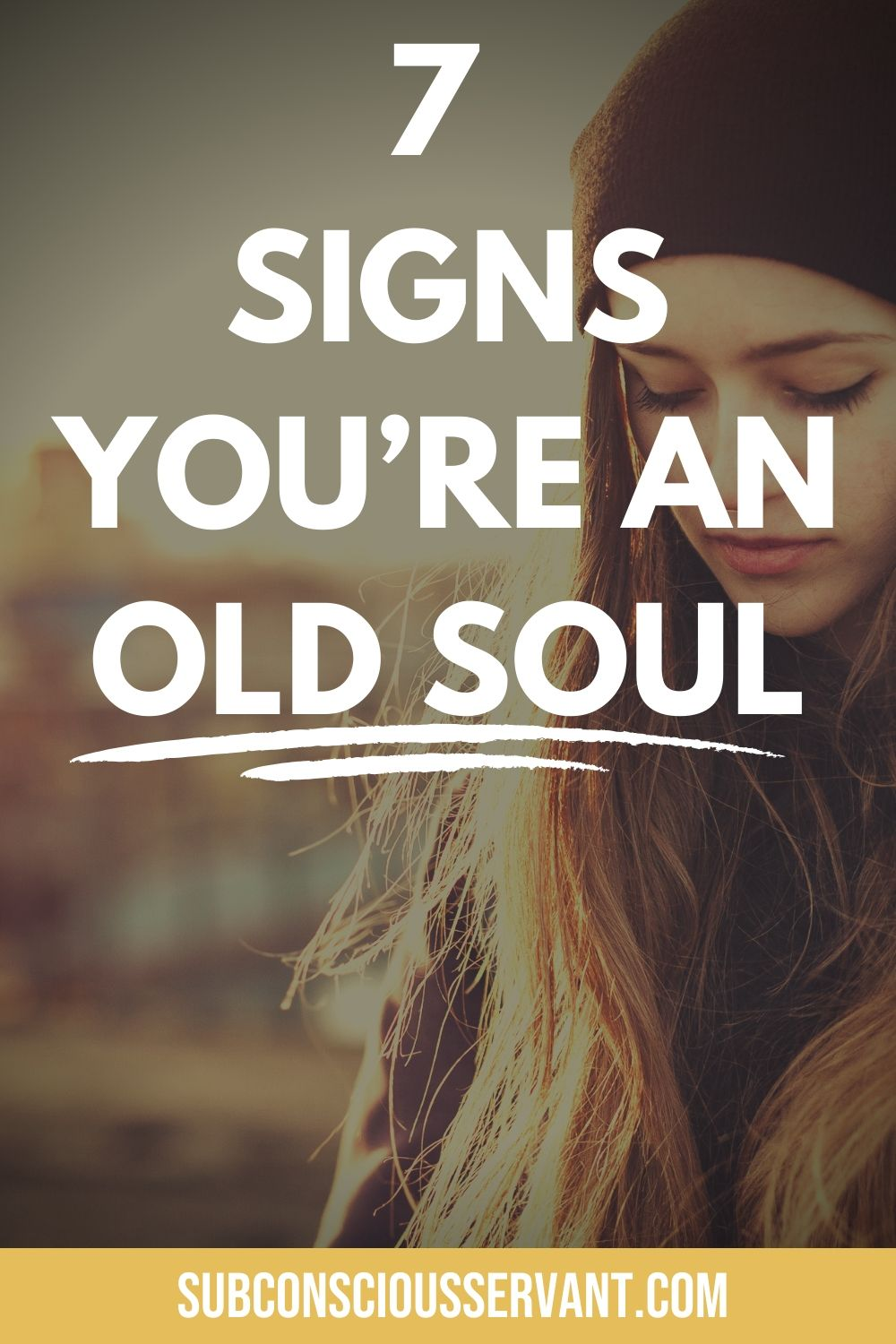 If you want to know if you are an old soul then here are 7 telltale signs that will help you decide. #OldSoul #Soul #FreeSpirit #Spirituality #Spiritual