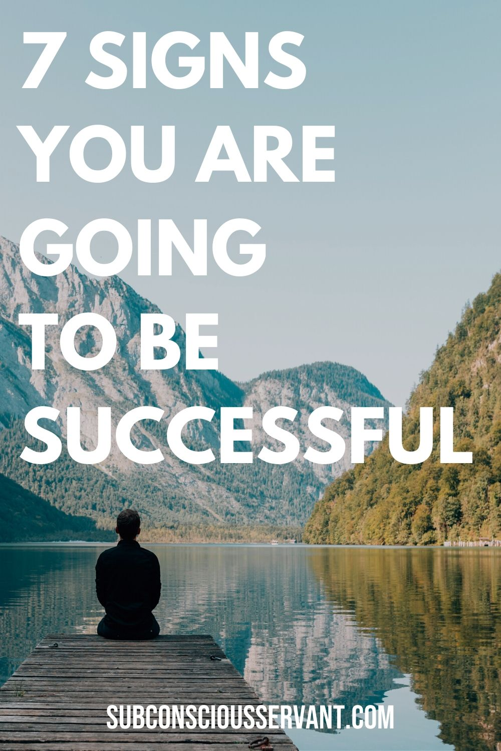 Are you destined for success? Here are 7 signs that can indicate that you are going to be successful. Which trait is your strongest? #Success #Successful #Motivation