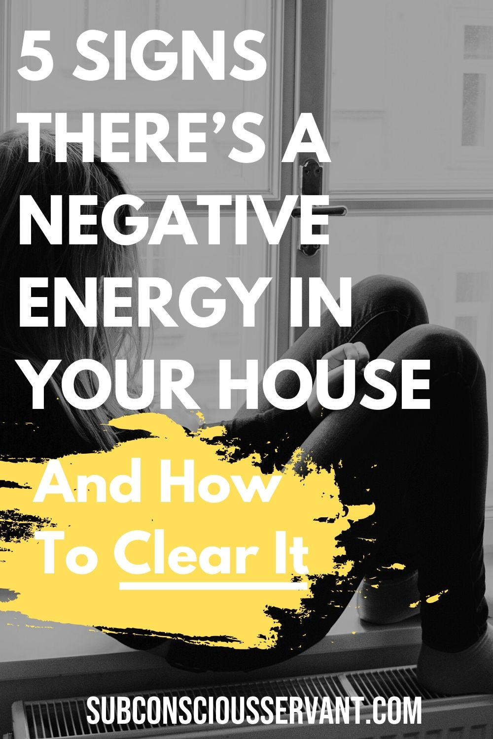 5 Signs There's A Negative Energy in Your House and How to Clear It