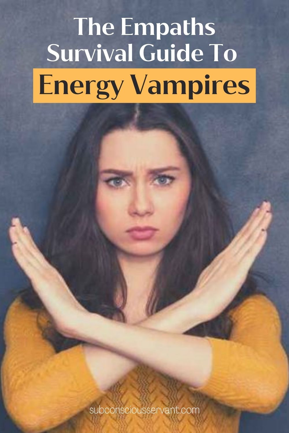 The Empaths Survival Guide To Energy Vampires