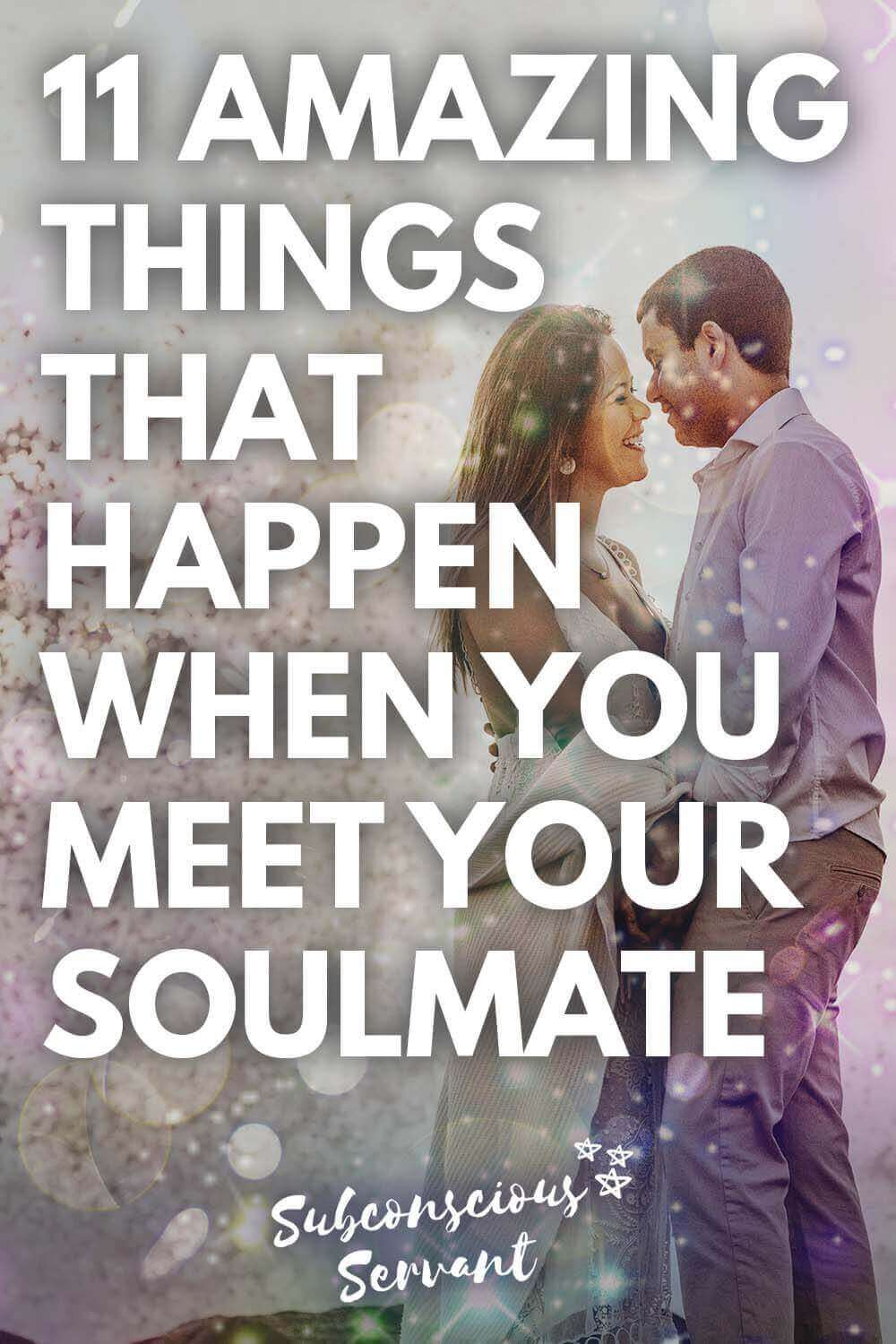 11 Amazing Things That Happen When You Meet Your Soulmate