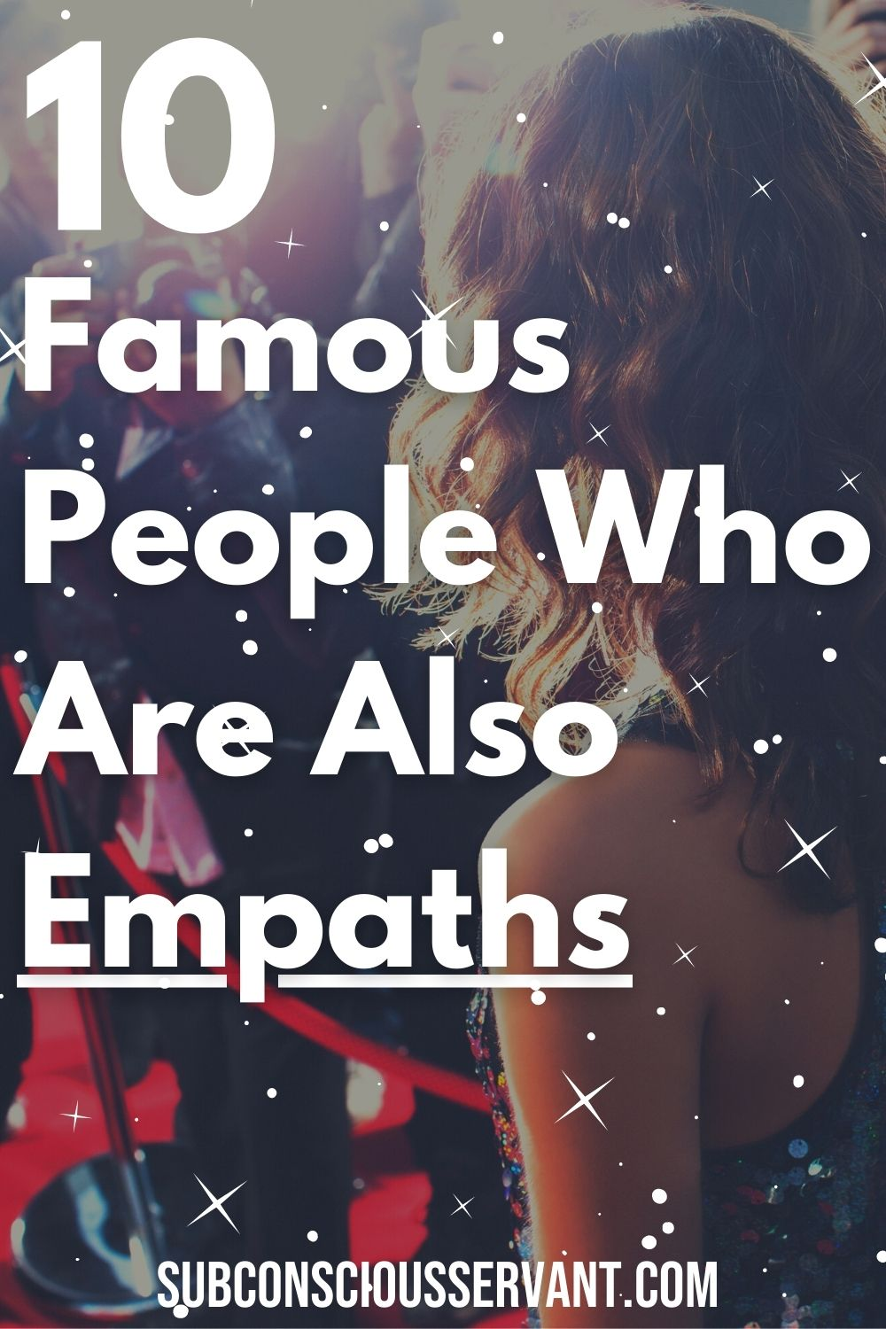 10 Famous Empaths - Some Of These May Surprise You