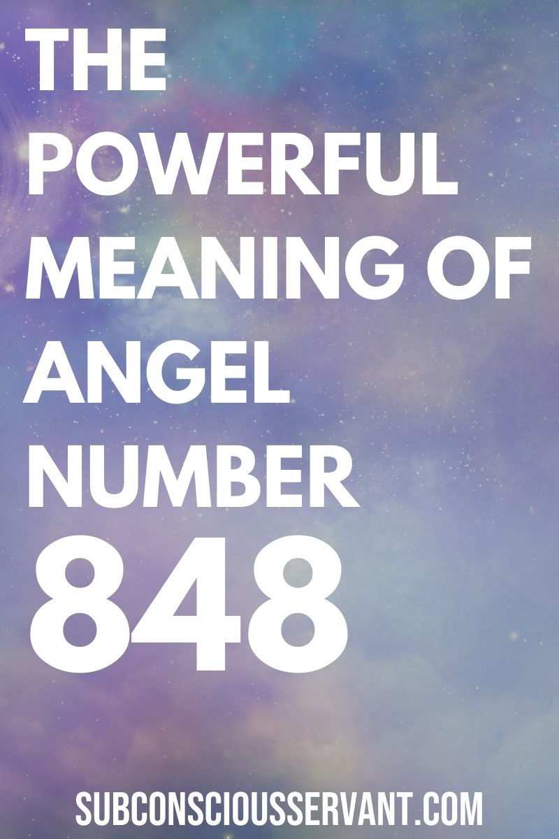 Meaning Of Seeing Angel Number 848 - What It Means For You