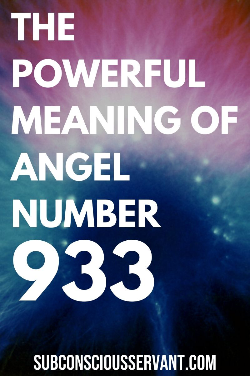 The Meaning of Angel Number 933