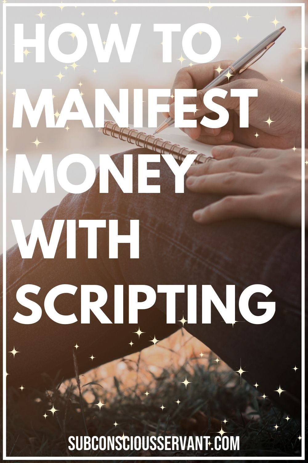 How To Manifest Money With Scripting