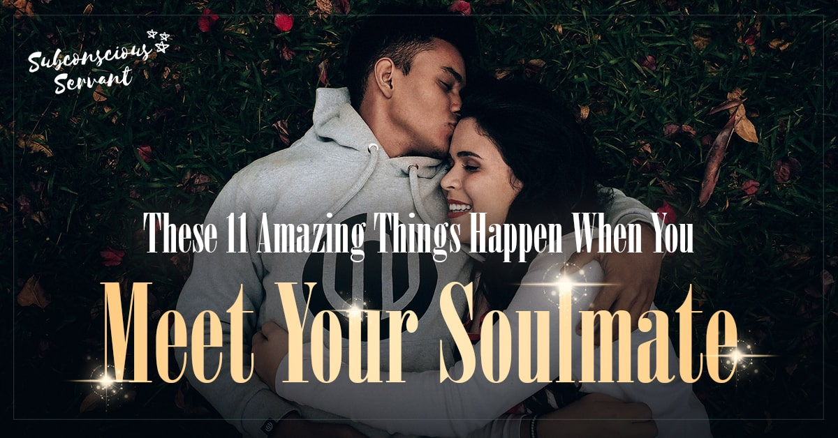 Soulmate know you how your have to met 11 Signs