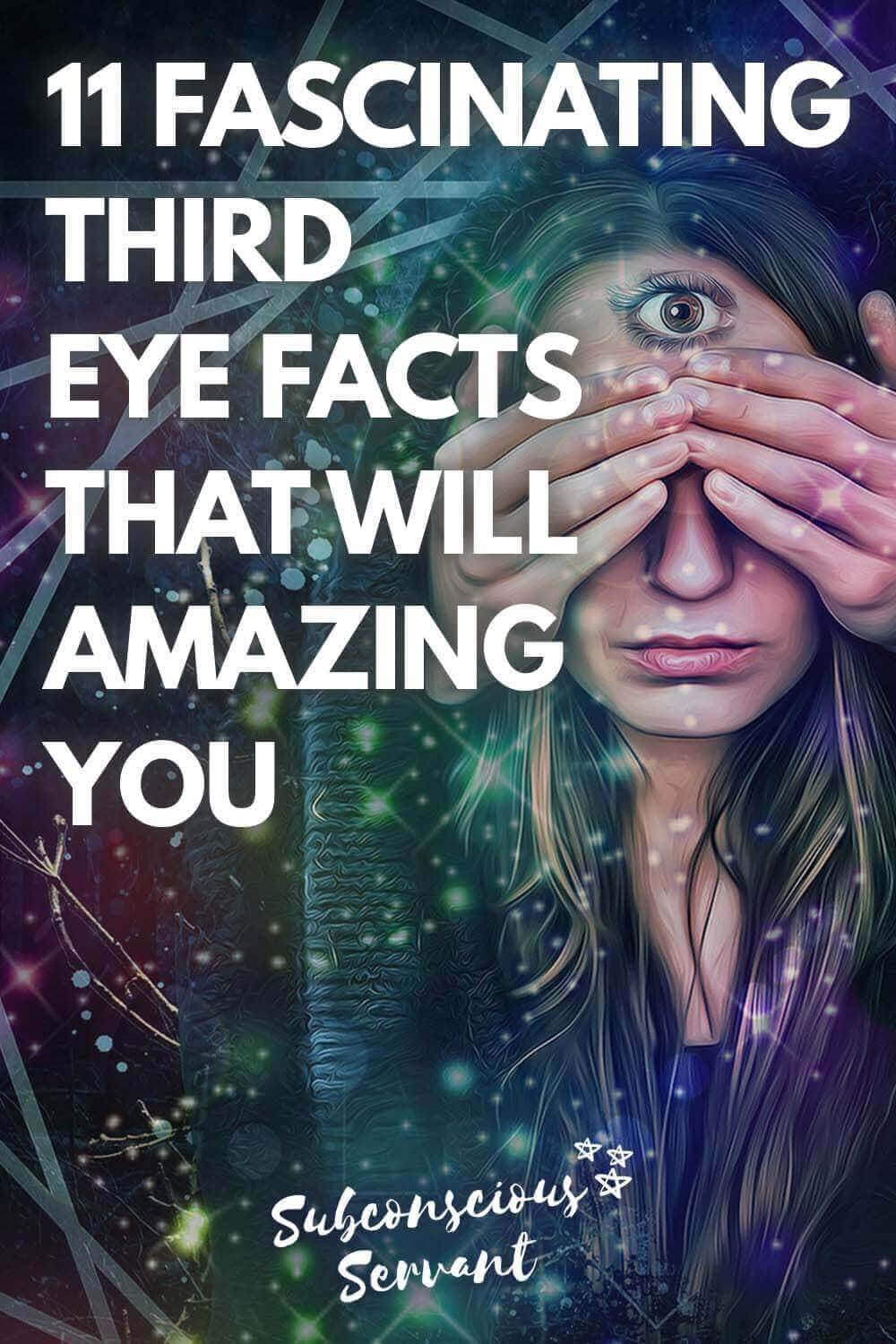 11 Fascinating Third Eye Facts That Will AMAZE You