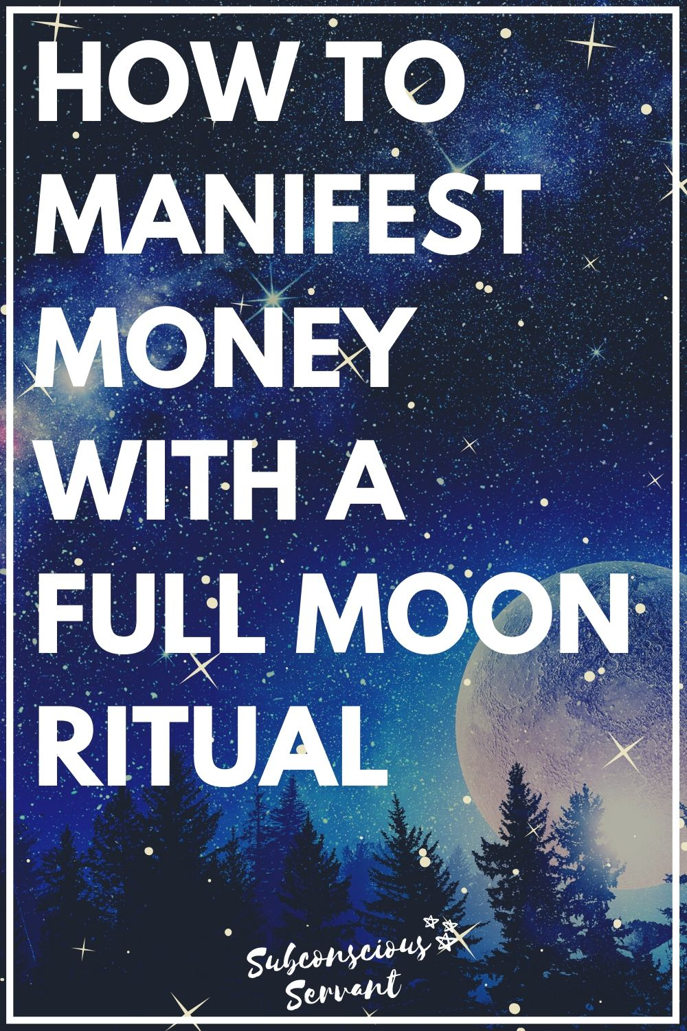 How To Manifest Money On A Full Moon