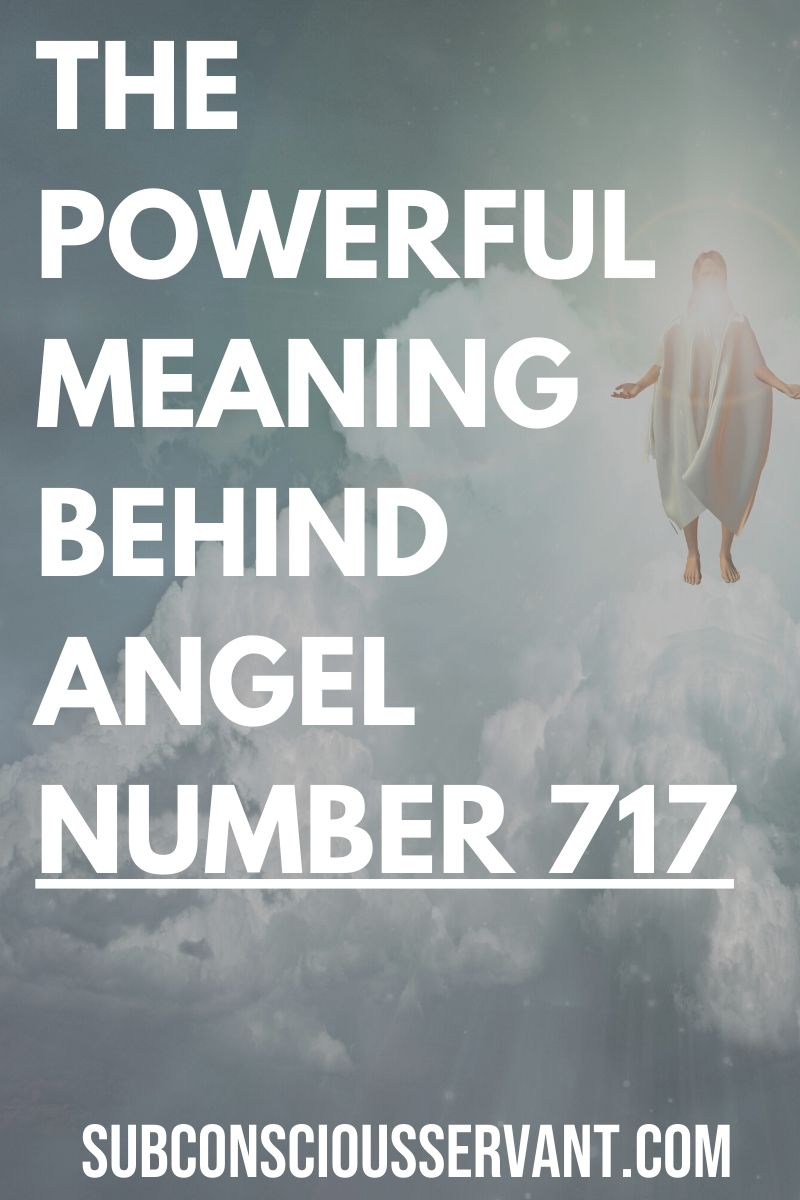 Angel Number 717 - A Number With A Strong Spiritual Message