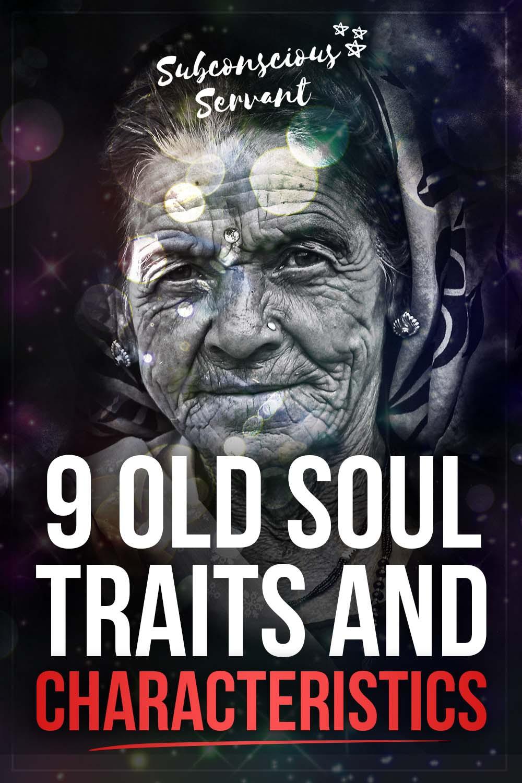 9 Old Soul Traits & Characteristics