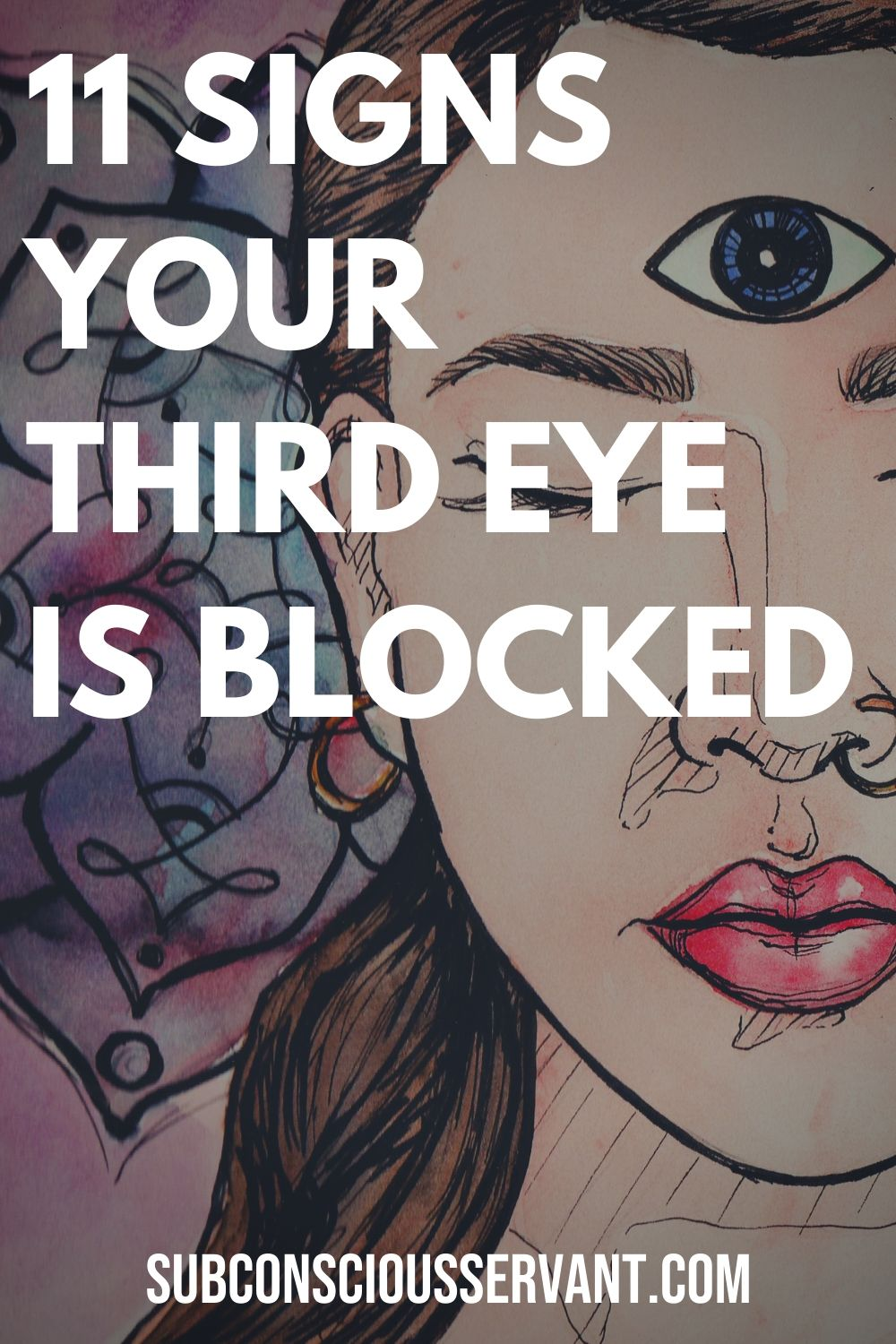11 Signs You Have Blocked Third Eye Chakra