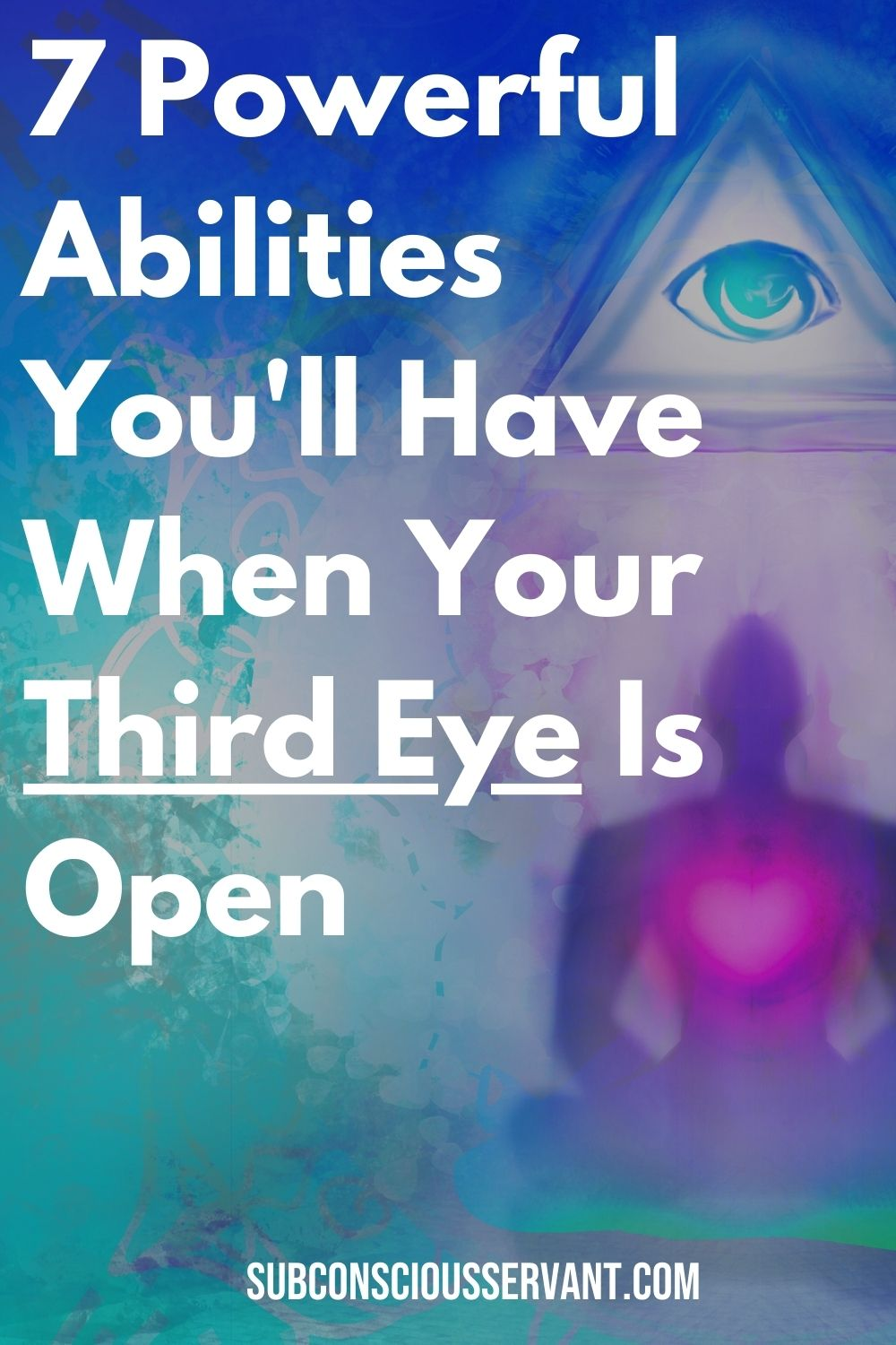 7 POWERFUL Abilities Of The Third Eye