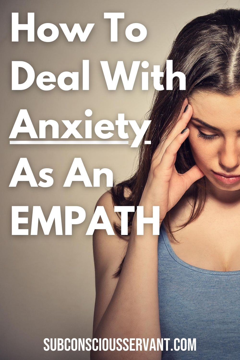 How To Deal With Anxiety As An Empath