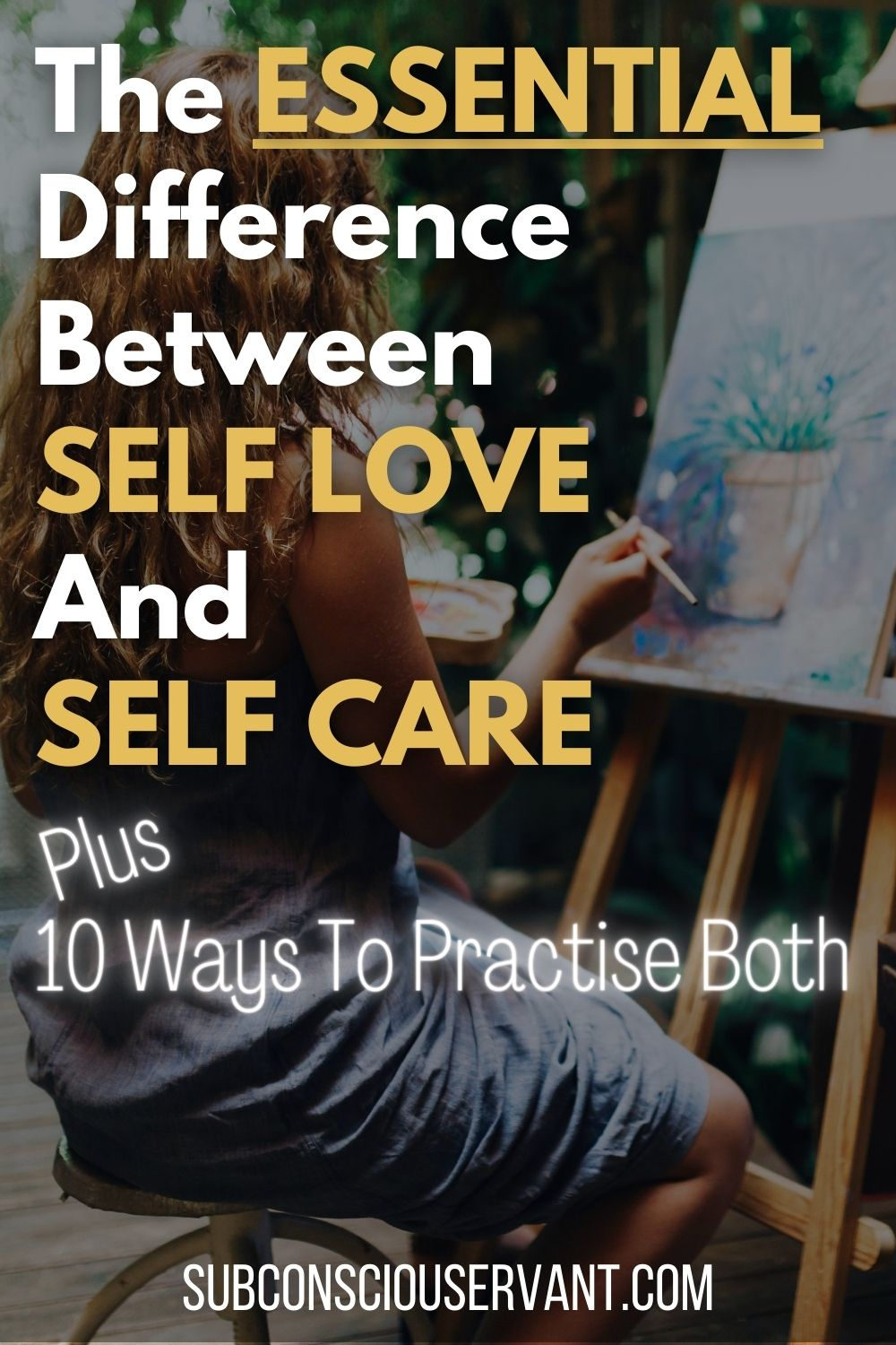 Self Love vs Self Care -  And Why You Need to Do BOTH
