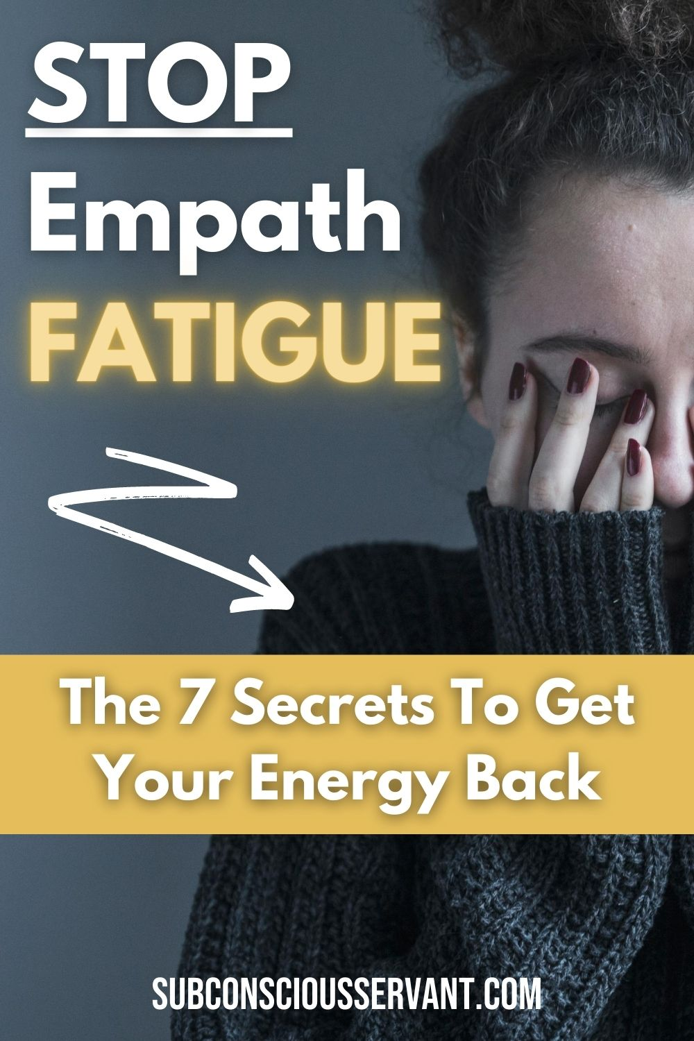 Empath Fatigue - 7 Secrets To Stop Feeling Drained