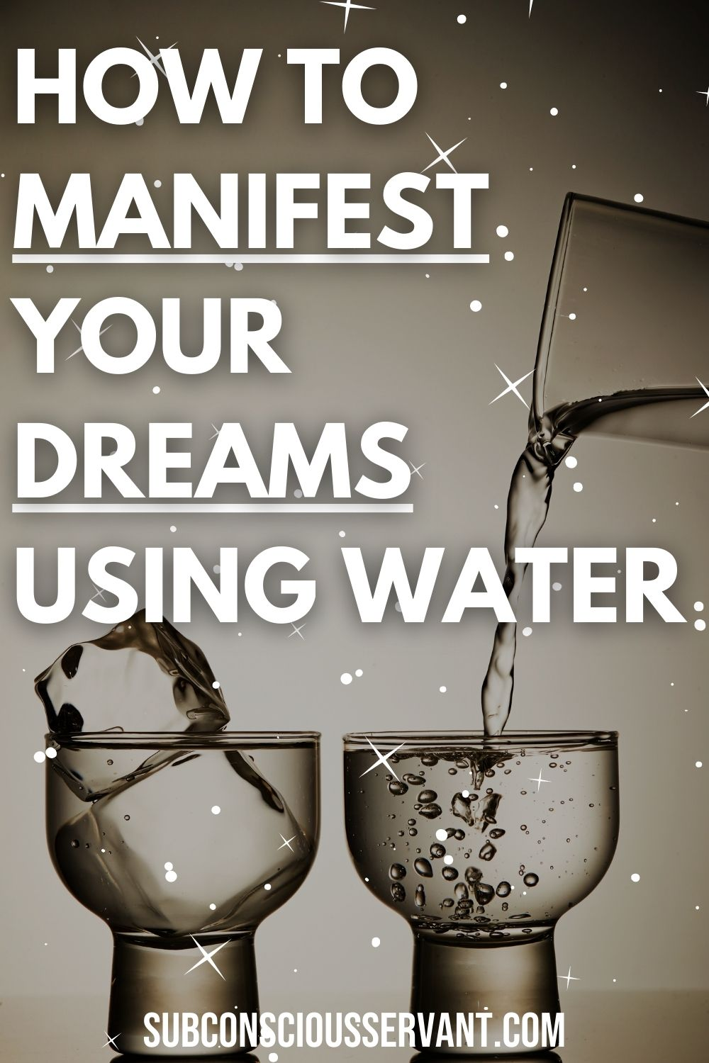 How To Manifest With Water - 3 Proven Techniques!