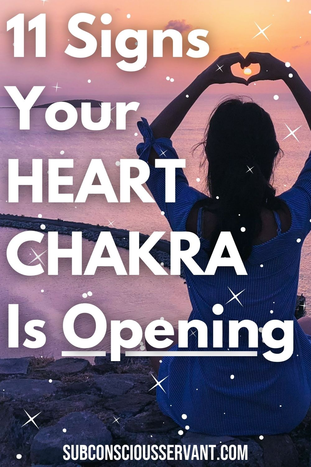 11 Symptoms of Your Heart Chakra Opening