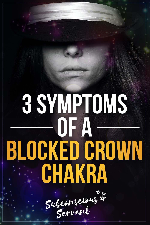 A Blocked Crown Chakra\'s Mental, Physical & Spiritual Symptoms