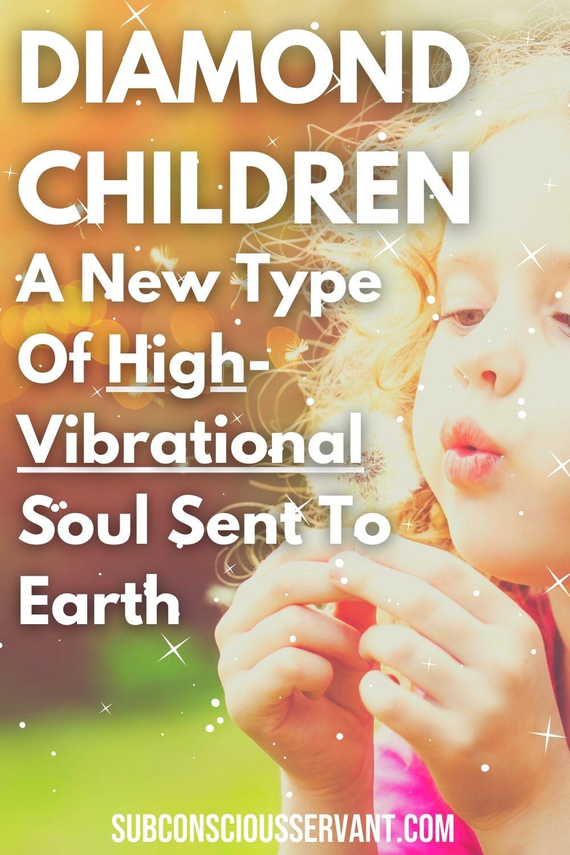 Diamond Children – 15 Amazing Traits And Characteristics