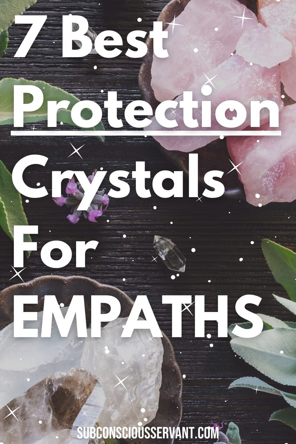 7 Best Protection Crystals for Empaths