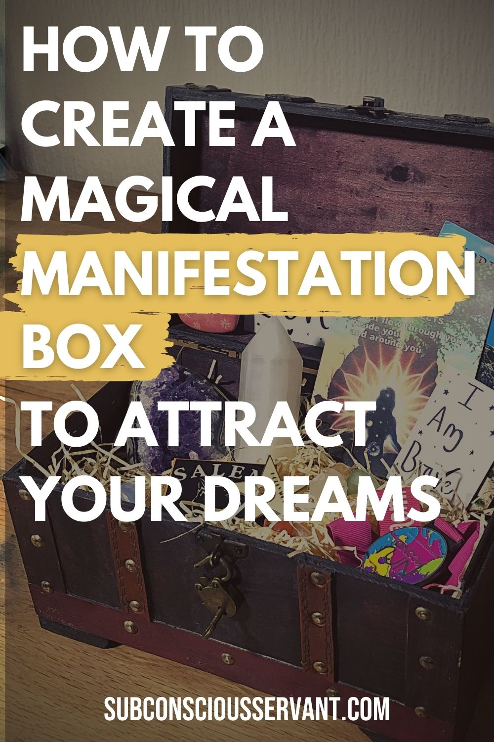 Manifestation Box - A Great Way To Attract Your Desires (How To Guide)