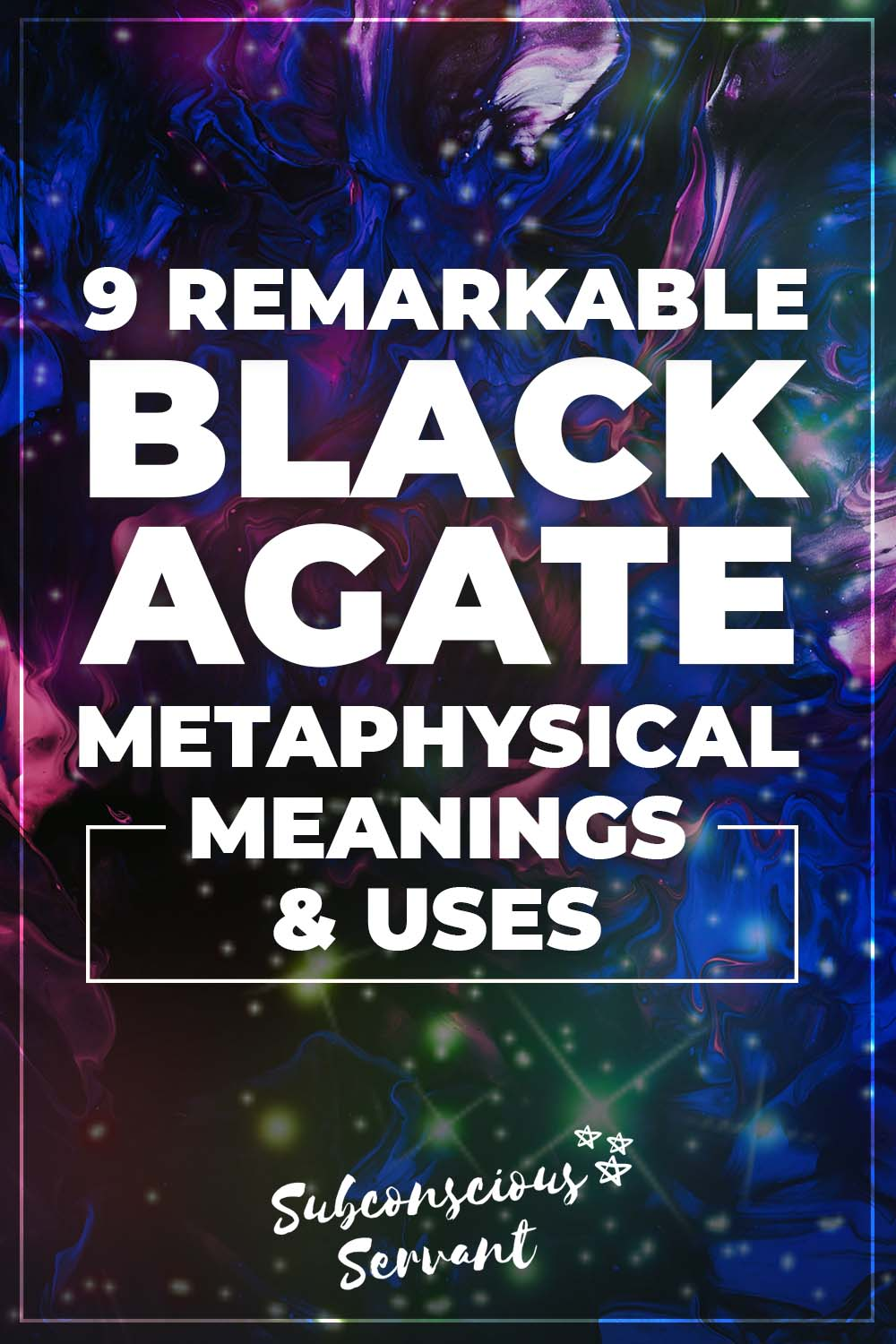 9 Remarkable Black Agate Metaphysical Meanings & Uses