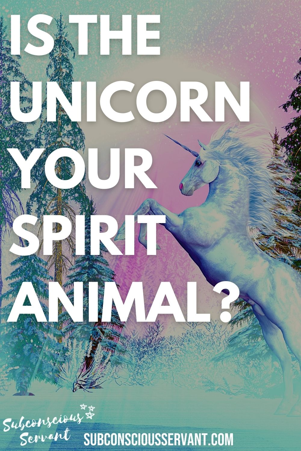 Is The Unicorn Your Spirit Animal? The Amazing Meanings & Symbolism