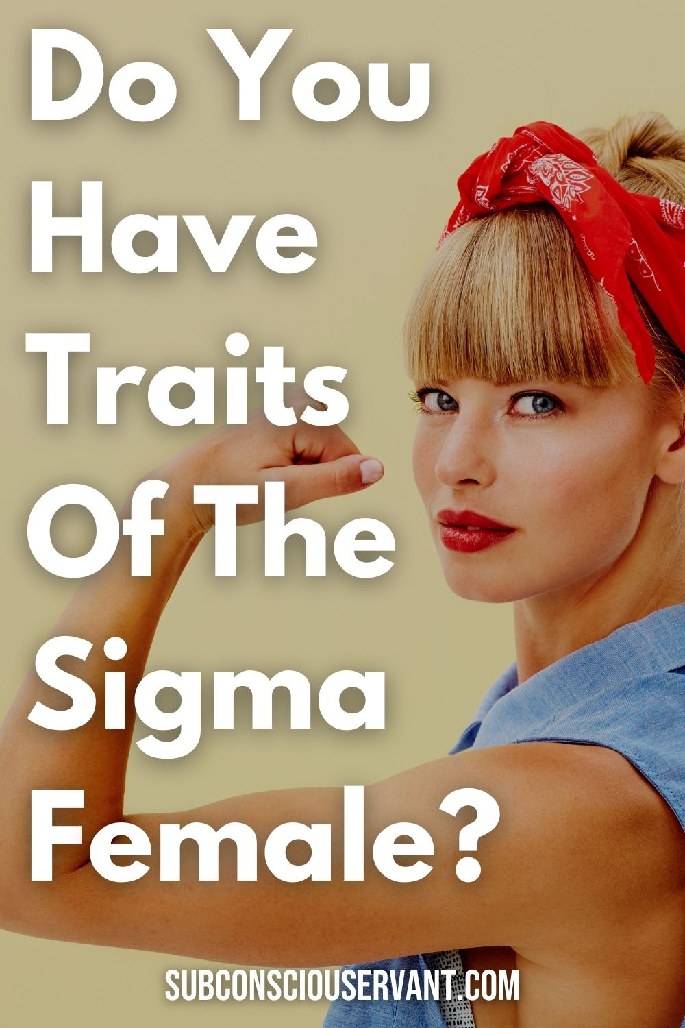 7 Amazing Traits Of The Sigma Female (Do You Fit The Type?)