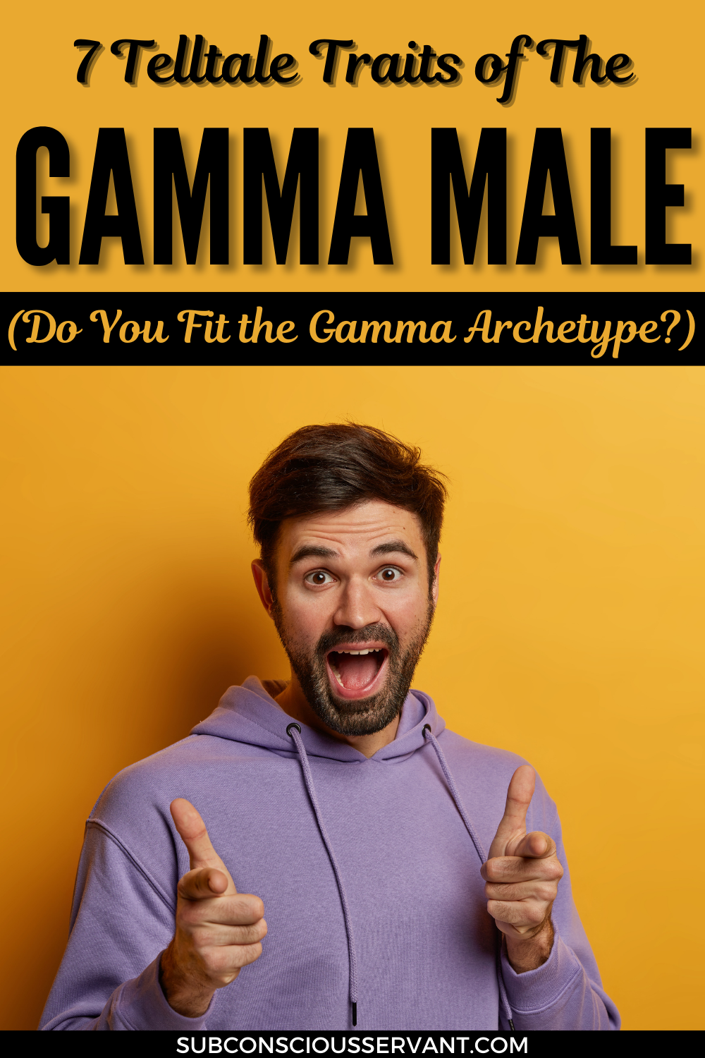 7 Telltale Traits Of The Gamma Male (Do You Fit The Gamma Archetype?)