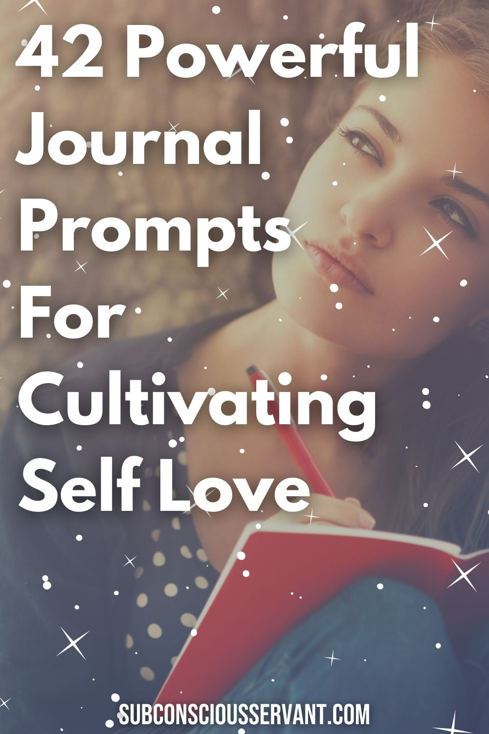 42 Powerful Journal Prompts For Cultivating Self Love