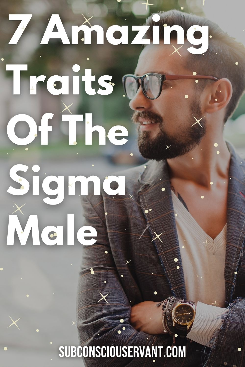 7 Amazing Traits Of The Sigma Male (Do You Fit The Archetype?)