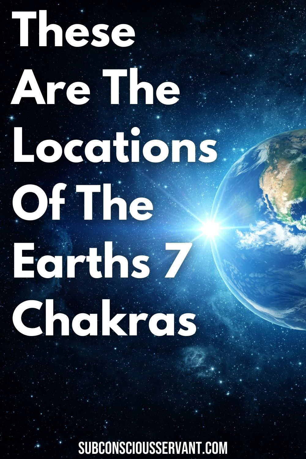 The 7 Earth Chakras - Here\'s Where Each One Is Located